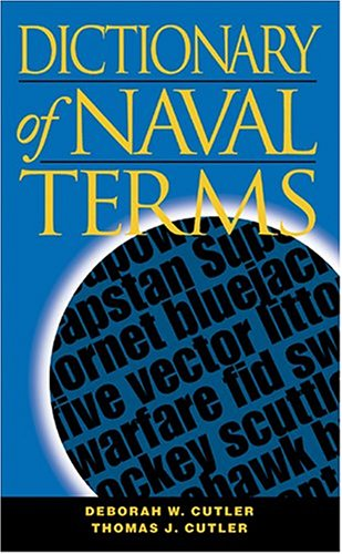 9781591141501: Dictionary of Naval Terms, Sixth Edition (Blue and Gold)