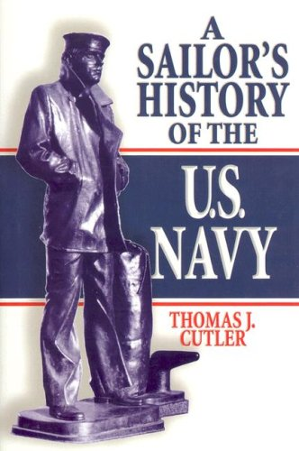 A Sailors History of the U.S. Navy