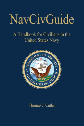 9781591141556: NAVCIVGuide: A Handbook for Civilians in the United States Navy (U.S. Naval Institute Blue & Gold Professional Library)