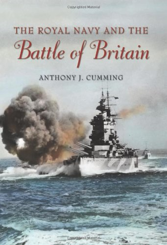 Royal Navy and the Battle of Britain, The