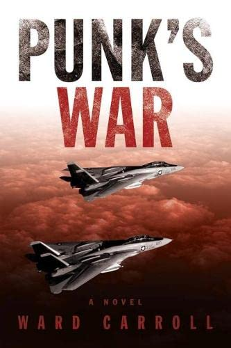 9781591141761: Punk's War: A Novel