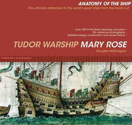 9781591141815: Tudor Warship Mary Rose (Anatomy of the Ship)