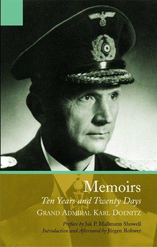 Memoirs: Ten Years and Twenty Days: Grand Admiral Karl