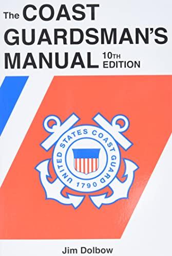 9781591142188: The Coast Guardsman's Manual, 10th Edition