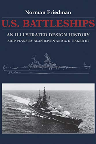 9781591142478: U.S. Battleships: An Illustrated Design History