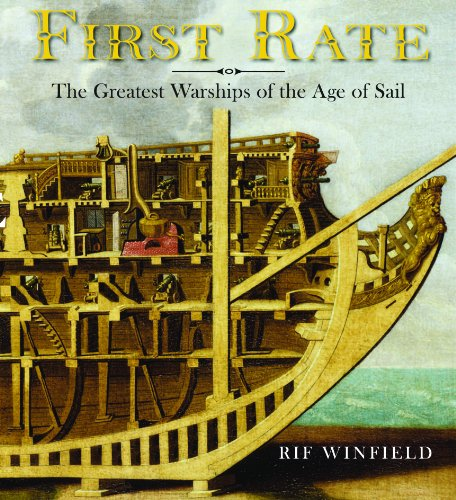 9781591142645: First Rate: The Greatest Warship of the Age of Sail