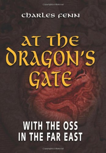 9781591142683: At the Dragon's Gate: With the OSS in the Far East