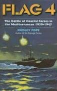 9781591142768: Flag 4: The Battle of Coastal Forces in the Mediterranean, 1939-1945