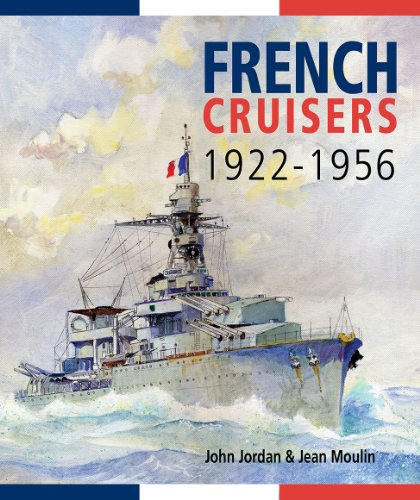 9781591142966: French Cruisers, 1922-1956