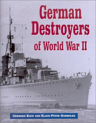 9781591143079: German Destroyers of World War II