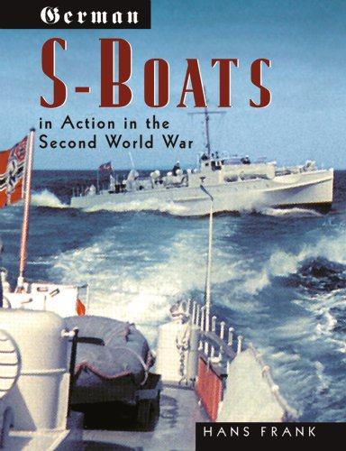 9781591143093: German S-Boats in Action: In the Second World War