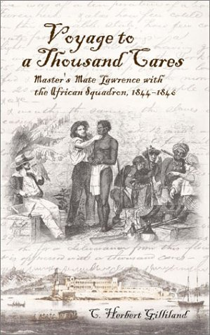 9781591143208: Voyage to a Thousand Cares: Master's Mate Lawrence With the African Squadron, 1844-1846