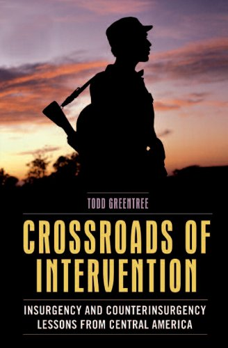 9781591143437: Crossroads of Intervention: Insurgency and Counterinsurgency Lessons from Central America