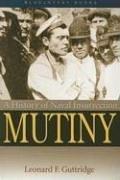 9781591143482: Mutiny: A History of Naval Insurrection (Bluejacket Books)