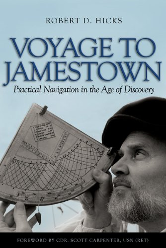 9781591143765: Voyage To Jamestown: Practical Navigation in the Age of Discovery