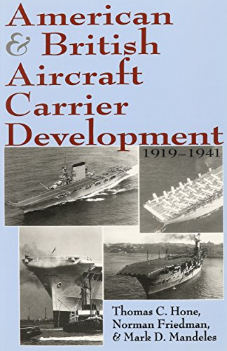 9781591143802: American and British Aircraft Carrier Development, 1919-1941