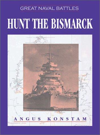 9781591143956: Hunt the Bismarck