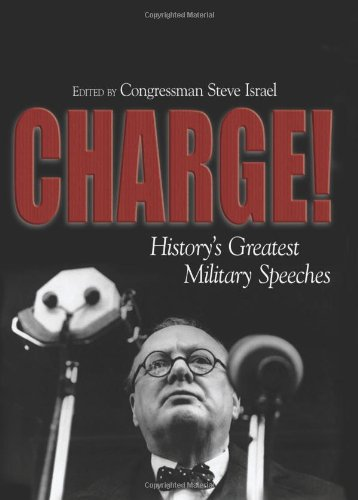 9781591143994: Charge!: History's Greatest Military Speeches
