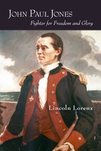 John Paul Jones: Fighter for Freedom and: Lorenz, Lincoln
