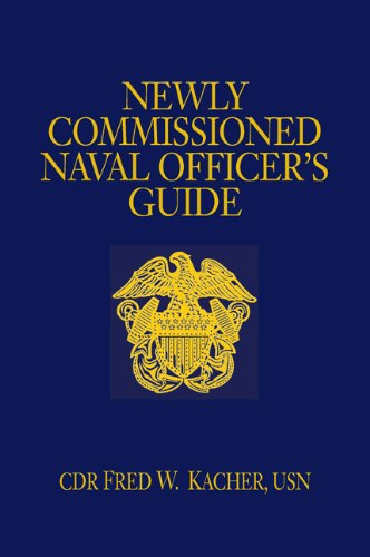 9781591144267: Newly Commissioned Naval Officer's Guide (Blue and Gold Professional Series)
