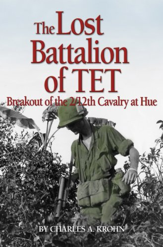 9781591144342: Lost Battalion of Tet: The Breakout of 2/12th Cavalry at Hue