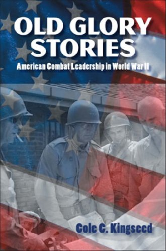 9781591144403: Old Glory Stories: American Combat Leadership in World War II