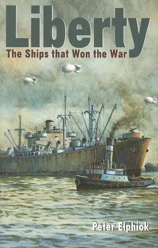 9781591144519: Liberty: The Ships That Won the War