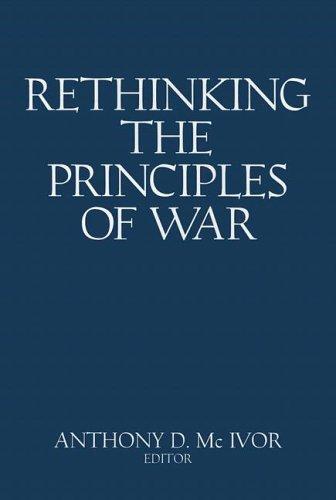 9781591144816: Rethinking the Principles of War