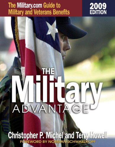9781591144991: The Military Advantage: The Military.com Guide to Military and Veterans Benefits