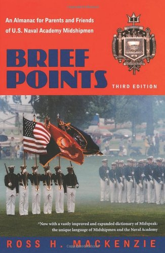 9781591145066: Brief Points: An Almanac for Parents and Friends of U.S. Naval Academy Midshipmen, Third Edition