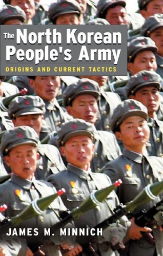 9781591145257: The North Korean People's Army: Origins and Current Tactics