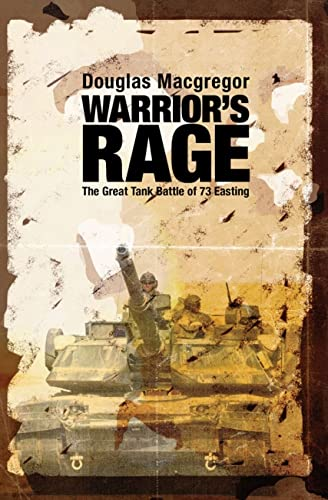 9781591145332: Warrior's Rage: The Great Tank Battle of 73 Easting