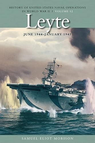 Leyte, June 1944-January 1945: History of United: Morison, Samuel Eliot