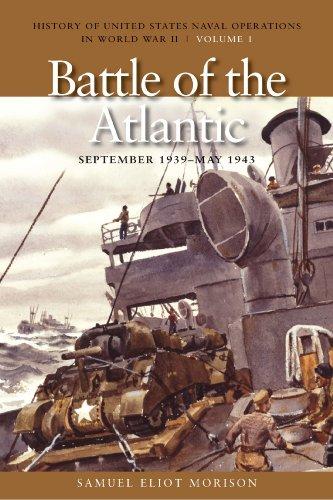 The Battle of the Atlantic, September 1939-1943: Morison, Samuel Eliot