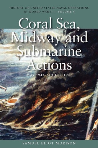 9781591145509: Coral Sea, Midway and Submarine Actions, May 1942-aug 1942