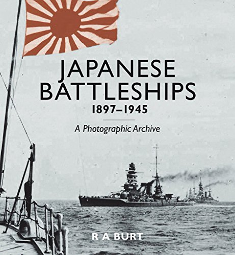 9781591145639: Japanese Battleships, 1897-1945: A Photographic Archive