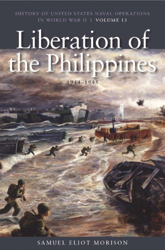 The Liberation of the Philippines: Luzon, Mindanao,: Morison, Samuel Eliot