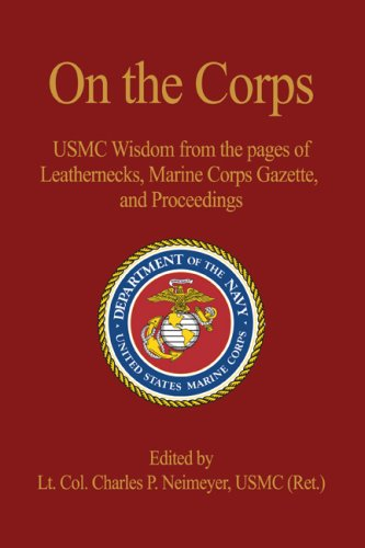 9781591145912: On the Corps: USMC Wisdom from the Pages of Leatherneck, Marine Corps Gazette, and Proceedings
