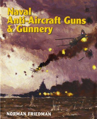 9781591146049: Naval Anti-Aircraft Guns and Gunnery