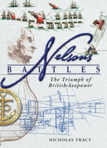 9781591146094: Nelson's Battles: The Triumph of British Seapower