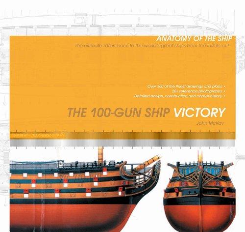 9781591146377: The 100-Gun Ship Victory (Anatomy of the Ship)