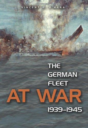 9781591146438: The German Fleet at War, 1939-1945