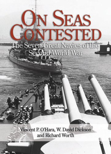 9781591146469: On Seas Contested: The Seven Great Navies of the Second World War