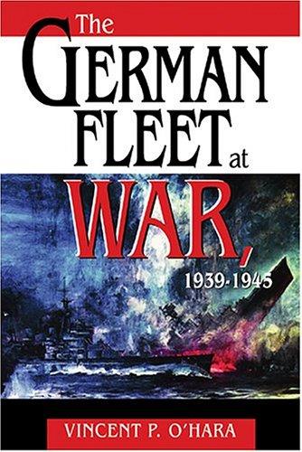 9781591146513: The German Fleet at War, 1939-1945