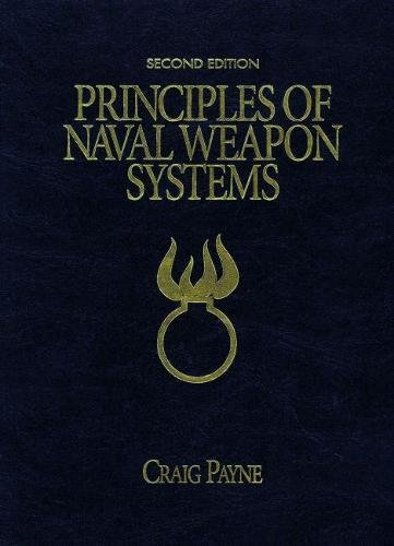 9781591146674: Principles of Naval Weapons Systems: Second Edition (U.S. Naval Institute Blue & Gold Professional Library)