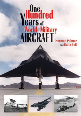 9781591146865: One Hundred Years of World Military Aircraft