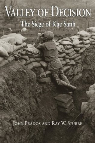 9781591146964: Valley of Decision: The Siege of Khe Sanh