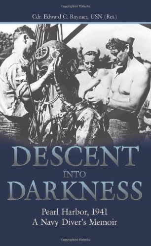 9781591147244: Descent into Darkness: Pearl Harbor, 1941―A Navy Diver's Memoir