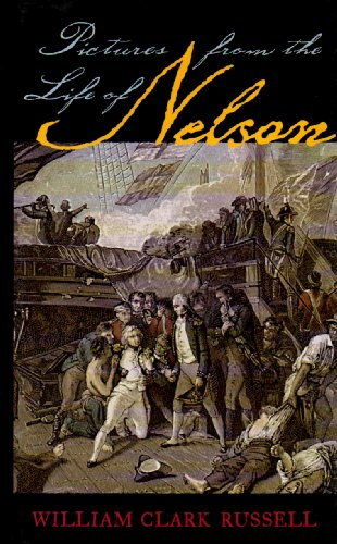 9781591147466: Pictures from the Life of Nelson