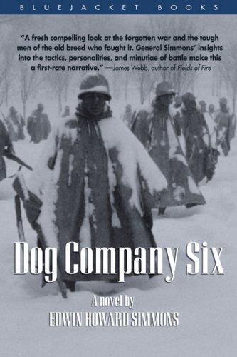 9781591147893: Dog Company Six: A Novel (Bluejacket Books) (Blue ...